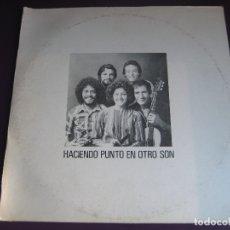 Disques de vinyle: HACIENDO PUNTO EN OTRO SON LP ARTOMAX PUERTO RICO 1976 - LATIN FOLK SON . Lote 180978767