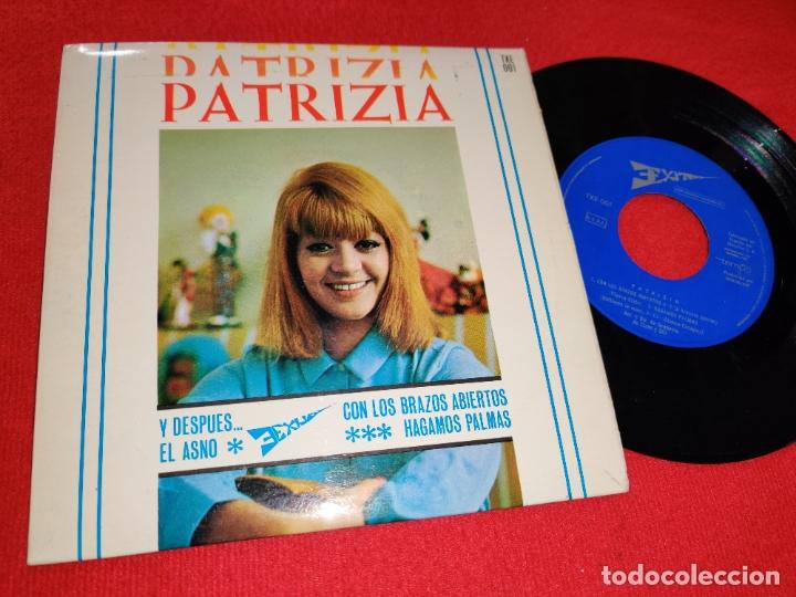 PATRIZIA Y DESPUES/EL ASNO/HAGAMOS PALMAS/CON LOS BRAZOS ABIERTOS EP 1966 3EXITOS TXE-001 ESPAÑA (Música - Discos de Vinilo - EPs - Solistas Españoles de los 50 y 60)