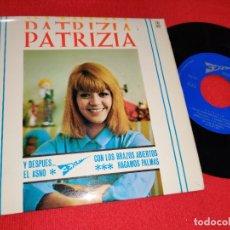 Disques de vinyle: PATRIZIA Y DESPUES/EL ASNO/HAGAMOS PALMAS/CON LOS BRAZOS ABIERTOS EP 1966 3EXITOS TXE-001 ESPAÑA . Lote 181003608