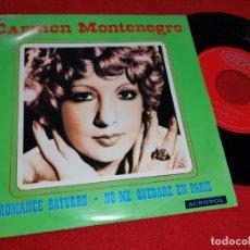 Discos de vinilo: CARMEN MONTENEGRO ROMANCE BATURRO/NO ME QUEDARE EN PARIS 7 SINGLE 1975 ACROPOL RUMBA . Lote 181004056