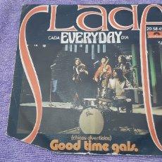 Discos de vinilo: SLADE.CADA DIA. EVERYDAY. Lote 181006537