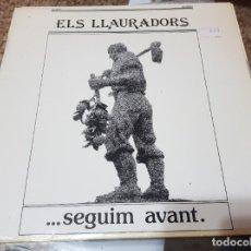 Discos de vinilo: ELS LLAURADORS - SEGUIM AVANT - LP - 1980. Lote 181008135