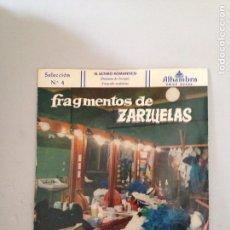 Discos de vinilo: FRAGMENTOS DE ZARZUELA. Lote 181012877