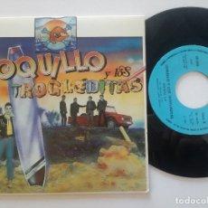 Discos de vinilo: LOQUILLO Y LOS TROGLODITAS - VAQUEROS EN EL ESPACIO /HAWAI 5-0 - SINGLE ORIGINAL 3-CIPRESES 1983 . Lote 181017056