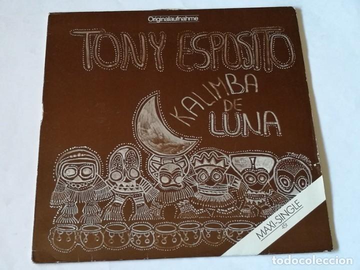 TONY ESPOSITO - KALIMBA DE LUNA - 1984 (Música - Discos de Vinilo - Maxi Singles - Disco y Dance)