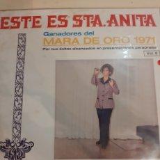 Discos de vinilo: 1972 ESTE ES ANITA GANADORES DEL MARA DE ORO 1971 GLADYS VERA. Lote 181037113
