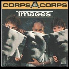 Discos de vinilo: IMAGES, CORPS A CORPS, INSTRUMENTAL.. Lote 181090246