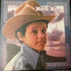 Disques de vinyle: PEDRITO FERNÁNDEZ. SINGLE. SELLO CBS. EDITADO EN ESPAÑA. AÑO 1979. Lote 181090455