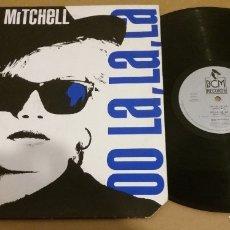 Discos de vinilo: MIZZ MITCHELL / OO LA, LA, LA / MAXI-SINGLE 12 INCH. Lote 181103793