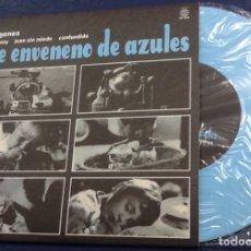 Discos de vinilo: ME ENVENENO DE AZULES, COMO SOY, JUAN SIN MIEDO, IMAGENES +1. Lote 181110242