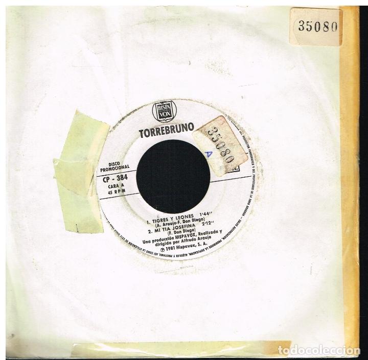 TORREBRUNO - TIGRES Y LEONES / MI TIA JOSEFINA / FORTUNATO / LA VUELTA CICLISTA - EP 1981 (Música - Discos de Vinilo - EPs - Música Infantil)