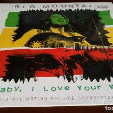 Discos de vinilo: BIG MOUNTAIN - BABY I LOVE YOUR WAY - MAXI SINGLE.12 - 1994. Lote 181130285