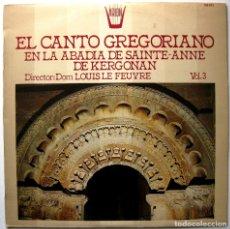 Discos de vinilo: EL CANTO GREGORIANO EN LA ABADIA DE SAINTE-ANNE DE KERGONAN VOL.3 - LP ARION / HISPAVOX 1983 BPY. Lote 181144855