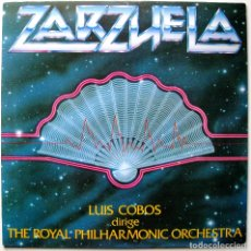 Discos de vinilo: LUIS COBOS DIRIGE THE ROYAL PHILHARMONIC ORCHESTRA - ZARZUELA - LP CBS 1982 BPY. Lote 181145118