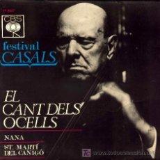 Discos de vinilo: FESTIVAL CASAL ··· CANT DELS OCELLS / NANA / SAN MARTI DEL CANIGO - (EP 45 RPM). Lote 181150183