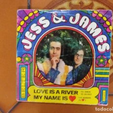 Discos de vinilo: JESS & JAMES / LOVE IS A RIVER / MY NAME IS AMOR (SINGLE 1969). Lote 181177816