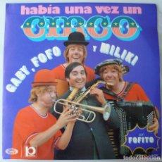 Discos de vinilo: GABY, FOFO Y MILIKI CON FOFITO - HABIA UNA VEZ UN CIRCO (LP PROMOCIONAL MOVIEPLAY 1973). Lote 181179762