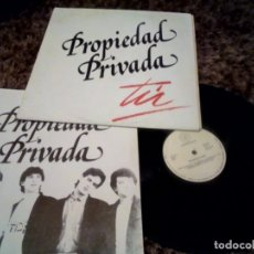 Discos de vinilo: PROPIEDAD PRIVADA LP. TU MADE IN SPAIN 1988. Lote 181192211