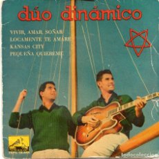 Discos de vinilo: DUO DINAMICO - VIVIR AMAR SOÑAR + 3 EP.S - 1960. Lote 181194141