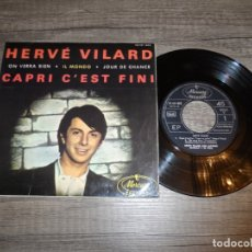 Discos de vinilo: HERVÉ VILARD - CAPRI C'EST FINI +3. Lote 181196355