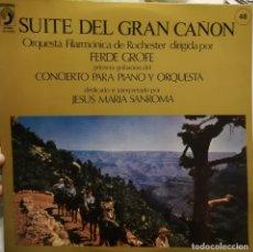 Discos de vinilo: FERDE GROFE. SUITE DEL GRAN CAÑÓN. Y 1A GRABACIÓN MUNDIAL DEL CONCIERTO PARA PIANO Y ORQUESTA. Lote 181216551