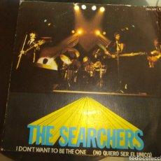 Discos de vinilo: THE SEARCHERS - I DON'T WANT YO BE THE ONE. Lote 181220102