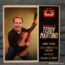 Discos de vinilo: TEDDY MARTINO - DANKE SCHOEN / HECHIZO + 2 - EP ESPAÑOL POLYDOR DEL AÑO 1964 EN EXCELENTE ESTADO. Lote 181231621