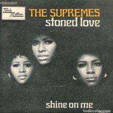 Discos de vinilo: THE SUPREMES / STONED LOVE / SHINE ON ME (SINGLE FRANCES). Lote 181324350