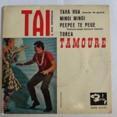 Discos de vinilo: EP ESPAÑOL - TAI Y SUS TAHITIANOS - TAHA HUA. Lote 181328252