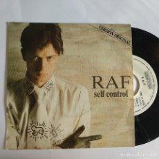 Discos de vinilo: SINGLE ESPAÑOL PROMOCIONAL - RAF - SELF CONTROL. Lote 181335141