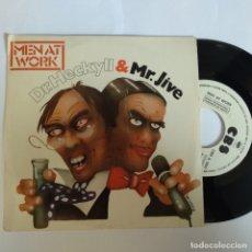 Discos de vinilo: SINGLE ESPAÑOL PROMOCIONAL - MEN AT WORK. DR. HECKYIL AND MR. JIVE. Lote 181336973
