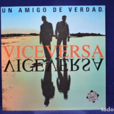 Discos de vinilo: VICEVERSA - UN AMIGO DE VERDAD - LP . Lote 181338032