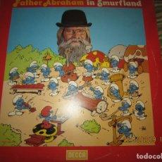 Discos de vinilo: FATHER ABRAHAM - IN SMURFLAND LP - ORIGINAL INGLES - DECCA RECORDS 1978 CON FUNDA INT. GENERICA . Lote 181346473
