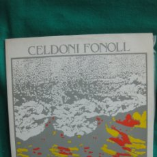 Discos de vinilo: CELDONI FONOLL. RECITAL 1000. EXPO-POESIA 84. LP CON DEDICATORIA AUTOGRAFA DE CELDONI... Lote 181346550
