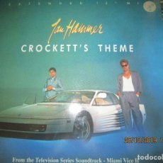 Discos de vinilo: JAN HAMMER - CROCKETT´S THEME MAXI 45 R.P.M. - ORIGINAL ALEMAN - MCA RECORDS 1986 -. Lote 181347893