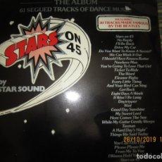 Discos de vinilo: STARS ON 45 BY STAR SOUND LP - ORIGINAL INGLES - CBS RECORDS 1981 - 33 R.P.M -. Lote 181350707