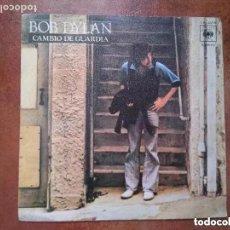 Discos de vinilo: BOB DYLAN - CAMBIO DE GUARDIA (SG) 1978. Lote 181351171