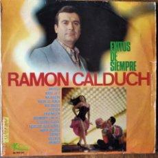 Discos de vinilo: RAMON CALDUCH - EXITOS DE SIEMPRE - LP 1967. Lote 181362525