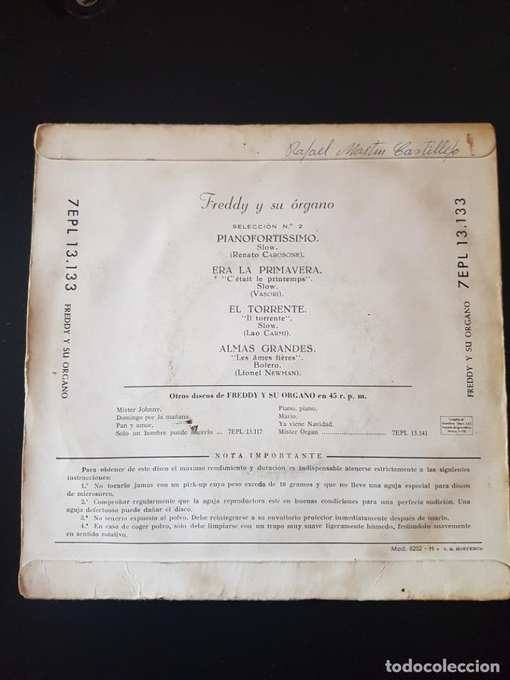Discos de vinilo: FREDDY Y SU ORGANO PIANO FORTISSIMO ERA LA PRIMAVERA EL TORRENTE ALMAS GRANDES - Foto 2 - 181396993
