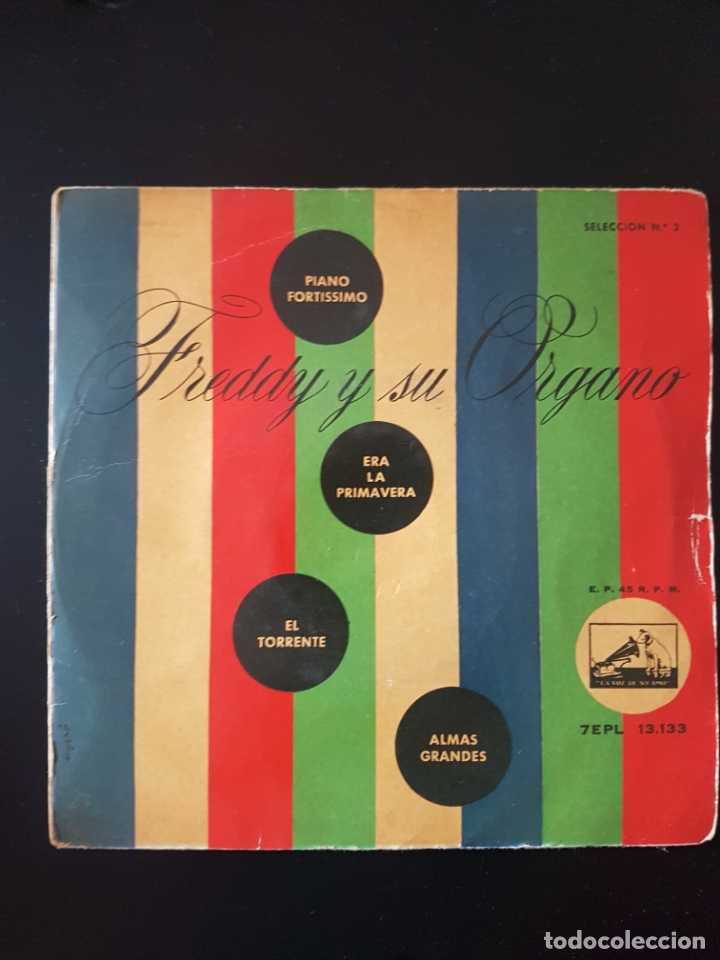 FREDDY Y SU ORGANO PIANO FORTISSIMO ERA LA PRIMAVERA EL TORRENTE ALMAS GRANDES (Música - Discos de Vinilo - EPs - Pop - Rock Extranjero de los 50 y 60)