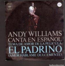 Discos de vinilo: SINGLES ORIGINAL DE ANDY WILLIAMS. Lote 181418285