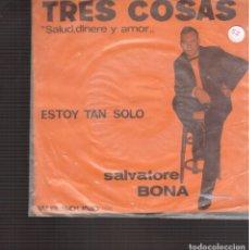 Discos de vinilo: SINGLES ORIGINAL DE S ALVATORE BONA. Lote 181419101