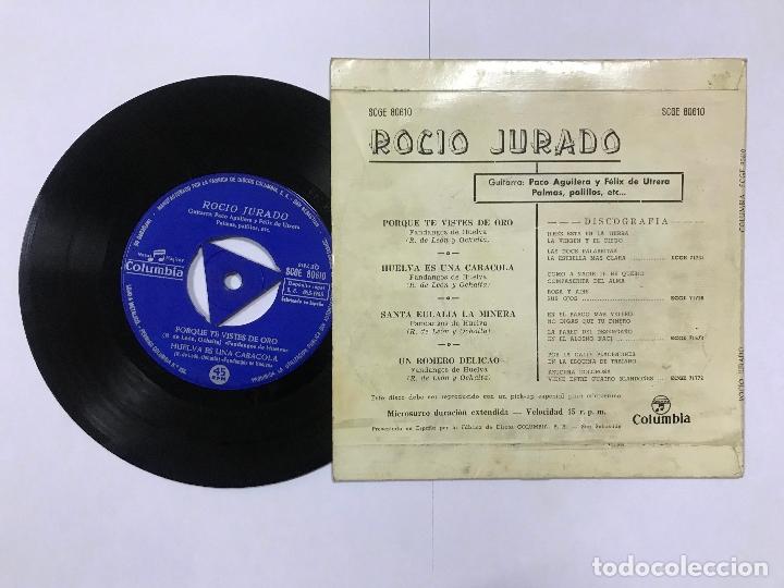 Discos de vinilo: EP DE ROCIO JURADO PORQUE TE VISTES DE ORO/ HUELVA ES UNA CARACOLA,.. COLUMBIA 1963 - Foto 2 - 181419515