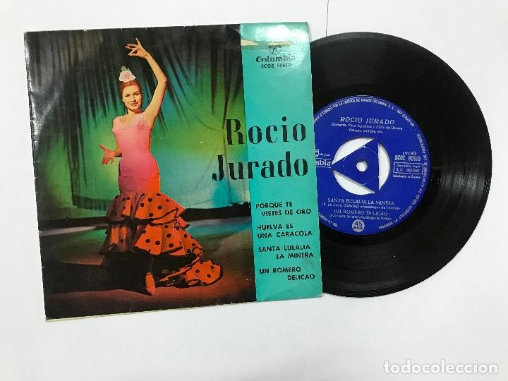 EP DE ROCIO JURADO PORQUE TE VISTES DE ORO/ HUELVA ES UNA CARACOLA,.. COLUMBIA 1963 (Música - Discos de Vinilo - EPs - Flamenco, Canción española y Cuplé)