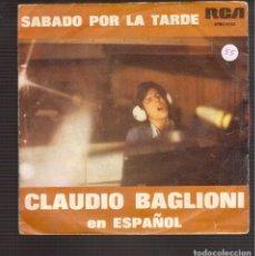 Discos de vinilo: SINGLES ORIGINAL DE CLAUDIO BAGLIONI. Lote 181421043