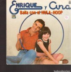 Discos de vinilo: SINGLES ORIGINAL DE ENRIQUE Y ANA . Lote 181421367