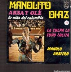 Discos de vinilo: SINGLES ORIGINAL DE MANOLITO DIAZ. Lote 181421742