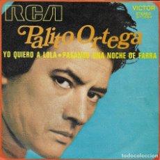 Discos de vinilo: PALITO ORTEGA YO QUIERO A LOLA RCA 1972. Lote 181444105