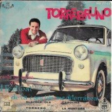 Discos de vinilo: TORREBRUNO OLA,OLA,OLA HISPAVOX 1959. Lote 181445100