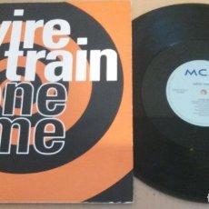 Discos de vinilo: WIRE TRAIN / STONE ME / MAXI-SINGLE 12 INCH. Lote 181445302